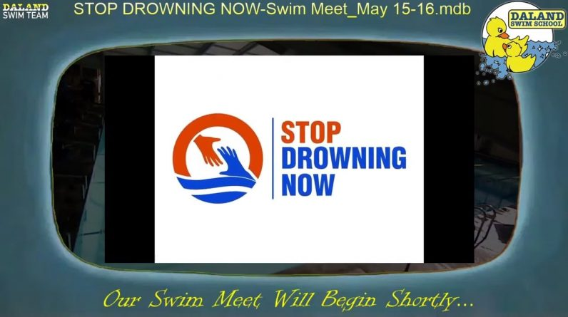 """Daland """"Stop Drowning Now"""" Fundraiser Meet - Session 3"""
